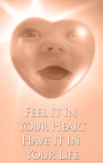 Feelization – Feel It In Your Heart, Have It In Your Life